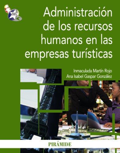 9788436823448: Administracion de los recursos humanos en las empresas turisticas / Managing human resources in tourism enterprises (Economia y empresa / Economy and Business) (Spanish Edition)