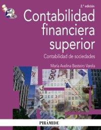 9788436823455: Contabilidad financiera superior: Contabilidad de sociedades (Economía Y Empresa)