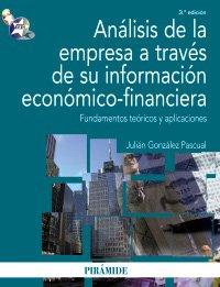 9788436823509: Análisis de la empresa a través de su información económico-financiera: Fundamentos teóricos y aplicaciones (Economía Y Empresa)