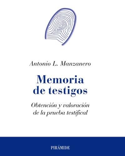 9788436823516: Memoria de testigos: Obtención y valoración de la prueba testifical (Psicología)