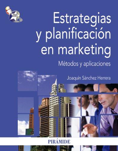 ESTRATEGIAS Y PLANIFICACIÓN EN MARKETING: SÁNCHEZ HERRERA, JOAQUÍN