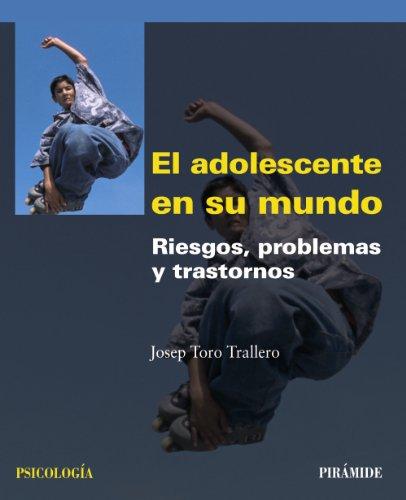 9788436823677: El adolescente en su mundo / The teen's in their world: Riesgos, problemas y trastornos / Risks, Problems and Disorders (Spanish Edition)