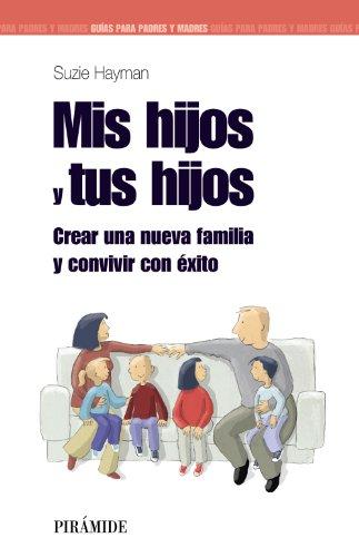 9788436823738: Mis hijos y tus hijos (Spanish Edition)