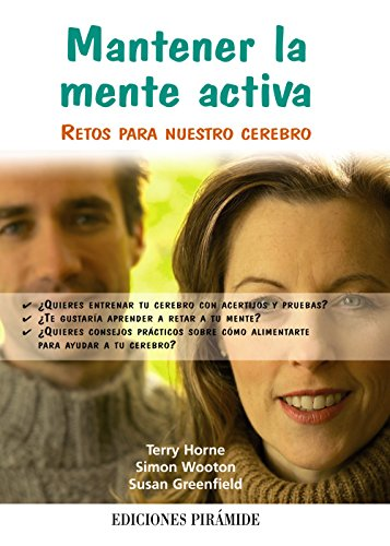 9788436823769: Mantener la mente activa / Training Your Brain: Retos para nuestro cerebro / Teach Yourself (Spanish Edition)