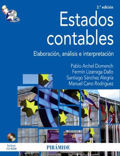 9788436823899: Estados contables / Financial Statements: Elaboracion, Analisis E Interpretacion / Processing, Analysis and Interpretation (Spanish Edition)