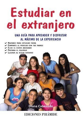 9788436823967: Estudiar en el extranjero: Una guía para aprender y disfrutar al máximo de la experiencia (Libro Práctico)