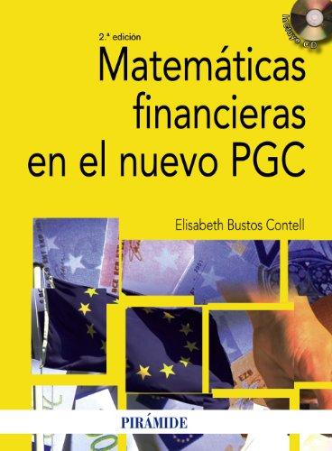 9788436823974: Matemáticas financieras en el nuevo PGC (Economía Y Empresa)