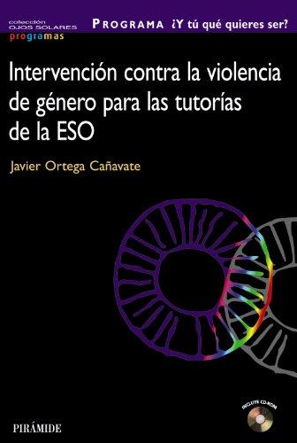 9788436824186: PROGRAMA ¿Y tú... qué quieres ser? / PROGRAM, What do you want to be?: Intervencion Contra La Violencia De Genero Para Las Tutorias De La Eso / ... for the Eso Tutorials (Spanish Edition)
