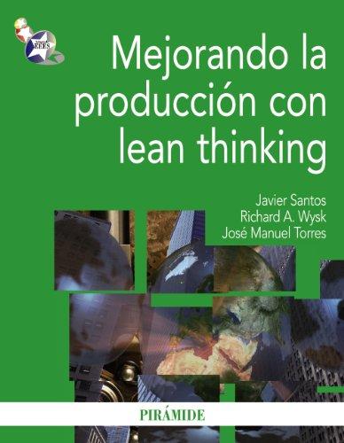 Mejorando la produccion con Lean thinking / Improving Production with Lean Thinking (Spanish ...