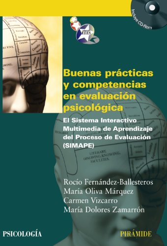 9788436824322: Buenas practicas y competencias en evaluacion psicologica / Good Practices and Skills in Psychological Assessment: El sistema interactivo multimedia ... (Psicologia / Psychology) (Spanish Edition)