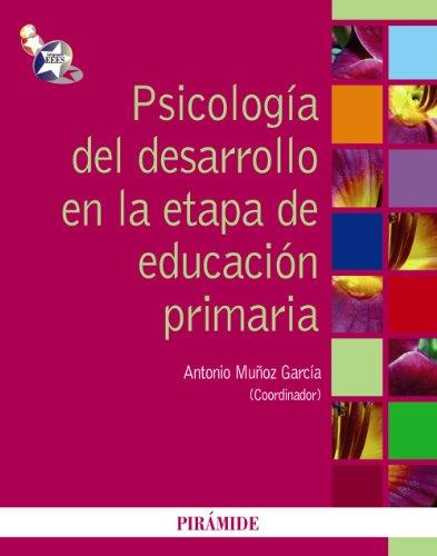 9788436824445: Psicología del desarrollo en la etapa de educación primaria / Developmental Psychology at the Stage of Elementary Education (Psicologia / Psychology) (Spanish Edition)