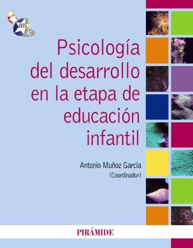 9788436824452: Psicologia del desarrollo en la etapa de educacion infantil / Developmental Psychology and Early Childhood Education (Psicologia / Psychology) (Spanish Edition)