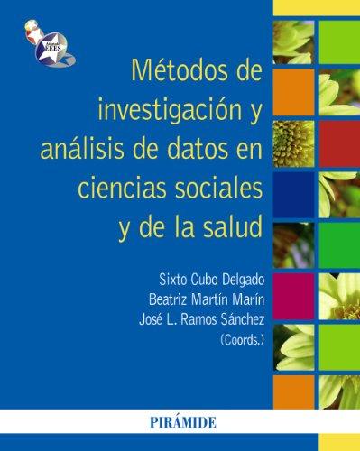 9788436824629: M�todos de investigaci�n y an�lisis de datos en ciencias sociales y de la salud