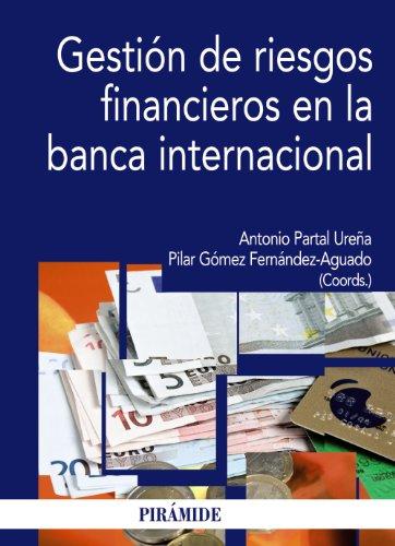 9788436824667: Gestión de riesgos financieros en la banca internacional