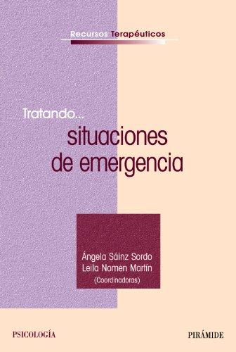 9788436824681: Tratando... situaciones de emergencia