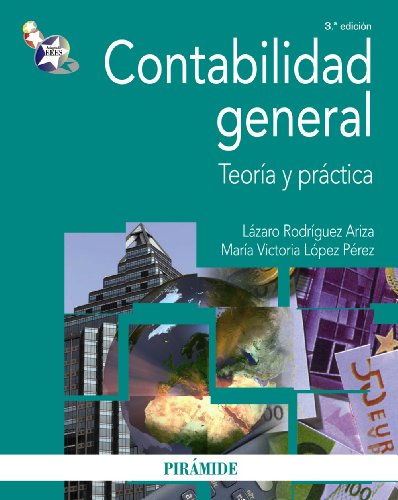 9788436824711: Contabilidad general: Teoría y práctica (Economía Y Empresa)