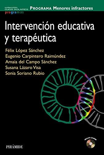 9788436825213: PROGRAMA Menores infractores: Intervención educativa y terapéutica (Ojos Solares - Programas)