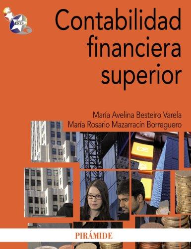 9788436825466: Contabilidad financiera superior (Economía Y Empresa)