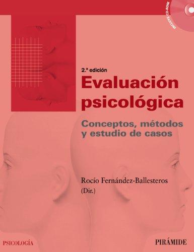 Evaluacion psicologica. (Con Cd-Rom). Conceptos, metodos y estudio de casos.: Fernandez Ballesteros...