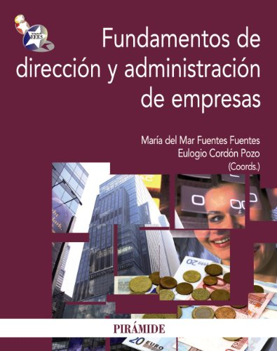 9788436825572: Fundamentos de direccion y administracion de empresas / Basics of Management and Business Administration (Spanish Edition)