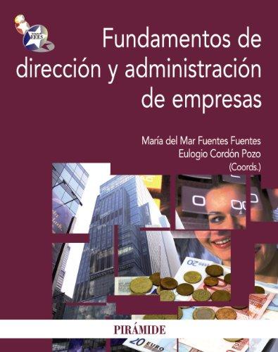 9788436825572: Fundamentos de direccion y administracion de empresas / Basics of Management and Business Administration
