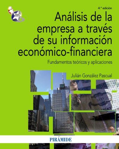 9788436825770: Análisis de la empresa a través de su información económico-financiera: Fundamentos teóricos y aplicaciones (Economía Y Empresa)