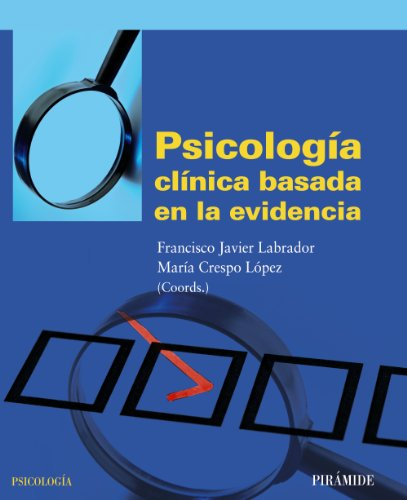 9788436826166: Psicologia clinica basada en la evidencia / Clinical Psychology Based on the Evidence (Spanish Edition)