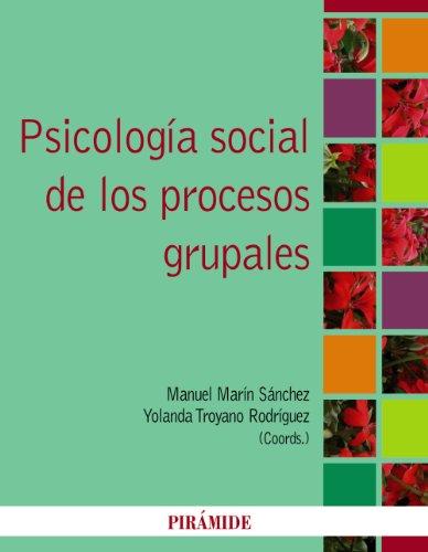 9788436826173: Psicología social de los procesos grupales / Social psychology of group processes (Spanish Edition)