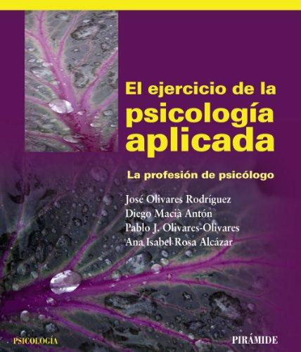 9788436826395: El ejercicio de la psicología aplicada / The practice of applied psychology: La profesión de psicólogo / The Profession of Psychologist (Spanish Edition)