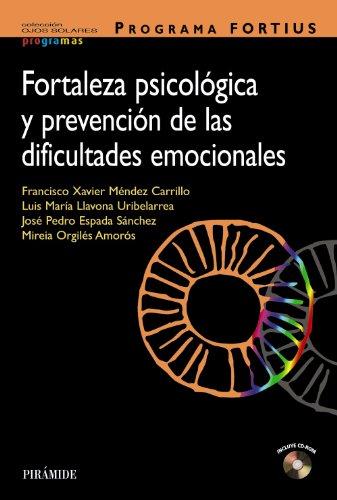 9788436826517: Programa FORTIUS: Fortaleza psicológica y prevención de las dificultades emocionales (Ojos Solares - Programas)