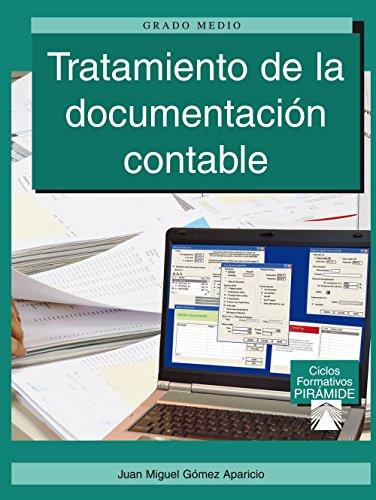 TRATAMIENTO DE LA DOCUMENTACIÓN CONTABLE: Gómez Aparicio, Juan