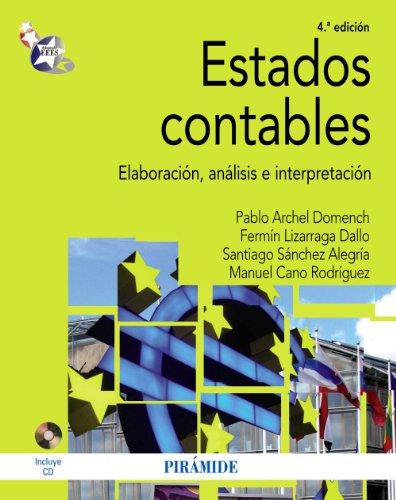 9788436827033: Estados contables / Financial Statements: Elaboración, análisis e interpretación / Preparation, Analysis and Interpretation (Spanish Edition)