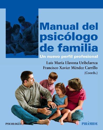 9788436827156: Manual del psicólogo de familia: Un nuevo perfil profesional (Psicología)