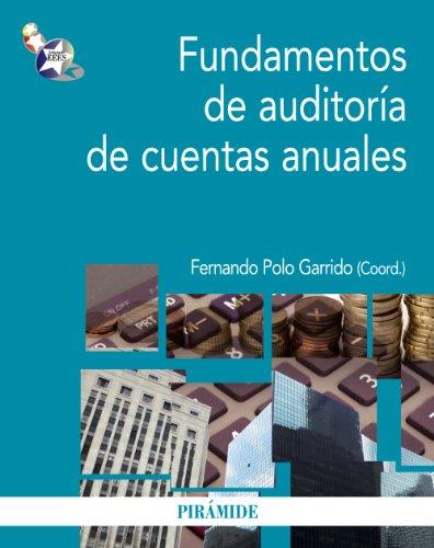 FUNDAMENTOS DE AUDITORÍA DE CUENTAS ANUALES: Fernando Polo, Rafael