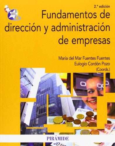 9788436827231: Fundamentos de dirección y administración de empresas / Basis of Business Management and Administration