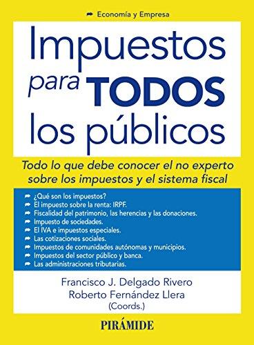 9788436827279: Impuestos para todos los públicos (Spanish Edition)