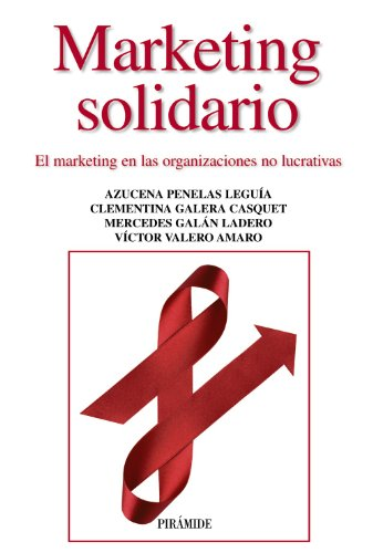 Marketing solidario : el marketing en las: Azucena . .