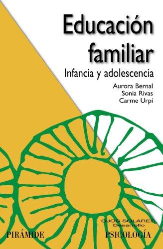 9788436827606: Educacion familiar / Family Education: Infancia Y Adolescencia (Spanish Edition)