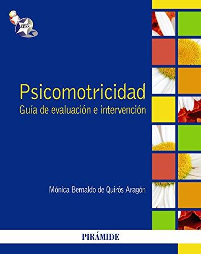 9788436827743: Psicomotricidad: Guía de evaluación e intervención (Psicología)