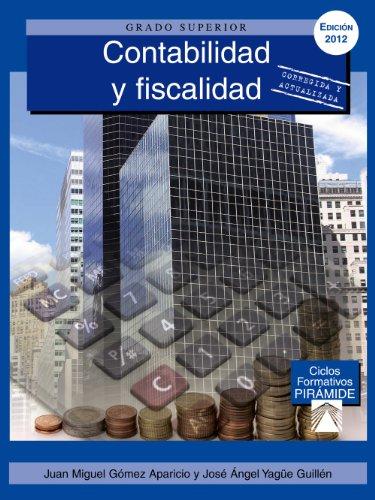 Grado superior. Contabilidad y fiscalidad: Juan Miguel Gómez