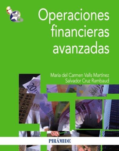 9788436828160: Operaciones financieras avanzadas (Economía Y Empresa)