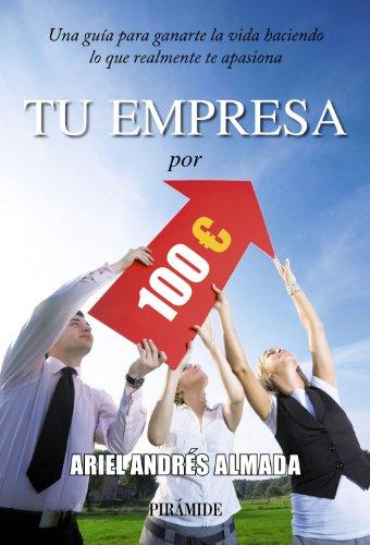 Tu empresa por 100 euros (Spanish Edition)