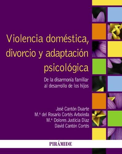 Violencia doméstica, divorcio y adaptación psicológica /: José Cantón Duarte;