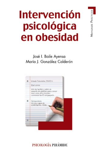 Intervención psicológica en obesidad / Psychological intervention in obesity (Spanish Edition): ...