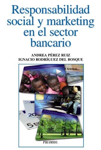 9788436829099: Responsabilidad Social Y Marketing En El Sector Bancario (Empresa Y Gestión)