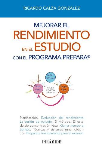 9788436829372: Mejorar el rendimiento en el estudio con el programa PREPARA (Libro Práctico)