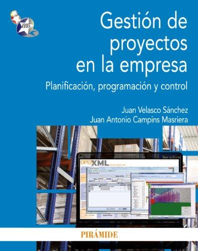 9788436829495: Gestión de proyectos en la empresa / Project Management in the Company: Planificación, Programación Y Control (Spanish Edition)