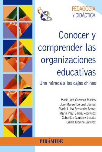 Conocer y comprender las organizaciones educativas / Knowledge and understanding of ...