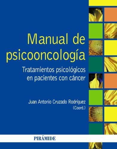 9788436829907: Manual de psicooncología / Manual of psychooncology: Tratamientos psicológicos en pacientes con cáncer / Psychological treatments in cancer patients (Spanish Edition)