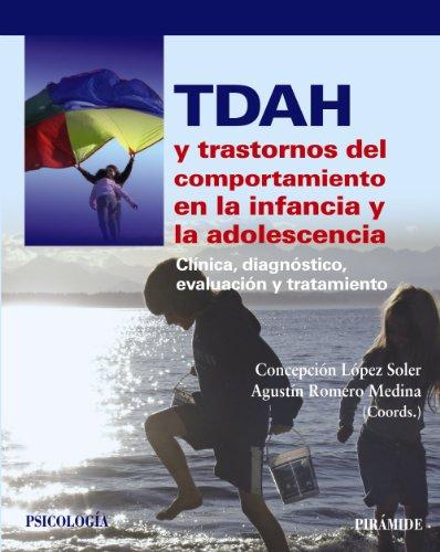 9788436829945: TDAH y trastornos del comportamiento en la infancia y la adolescencia: Clínica, diagnóstico, evaluación y tratamiento (Psicología)